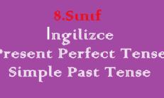 Present Perfect Tense / Simple Past Tense – 8. Sınıf İngilizce Online Test