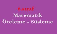 6. Sınıf Matematik Öteleme – Süsleme Online Test