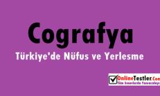 Türkiye'de Nüfus ve Yerleşme Online Çözümlü Test Soruları