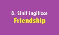 8. Sınıf İngilizce Online Test – Friendship (Doscribing People)