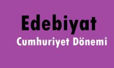 Cumhuriyet Dönemi Türk Edebiyatı Online Test Soruları