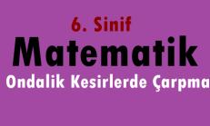 6. Sınıf Matematik Ondalık Kesirlerle Çarpma Online Test