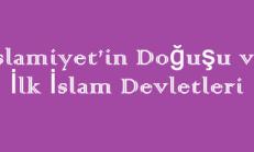 İslamiyet'in Doğuşu ve İlk İslam Devletleri Online Test