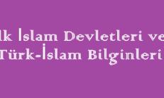 İlk İslam Devletleri ve Türk-İslam Bilginler Online Test