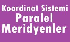 Koordinat Sistemi-Paralel ve Meridyenler Online Test