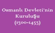 Osmanlı Devleti'nin Kuruluşu (1300-1453) Online Test