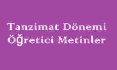 Tanzimat Dönemi / Öğretici Metinler Online Test