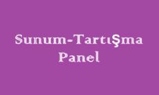 Sunum – Tartışma – Panel Online Test
