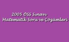 2005 ÖSS Matematik Soru ve Çözümleri Online Test