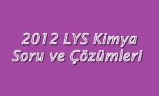 2012 LYS Kimya Soru ve Çözümleri Online Test
