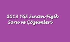 2013 YGS Çıkmış Fizik Soru ve Çözümleri Online Test
