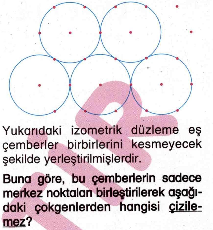 Çemberlerin merkez noktalarını birleştirerek geometrik şekil çizme ile ilgili soru