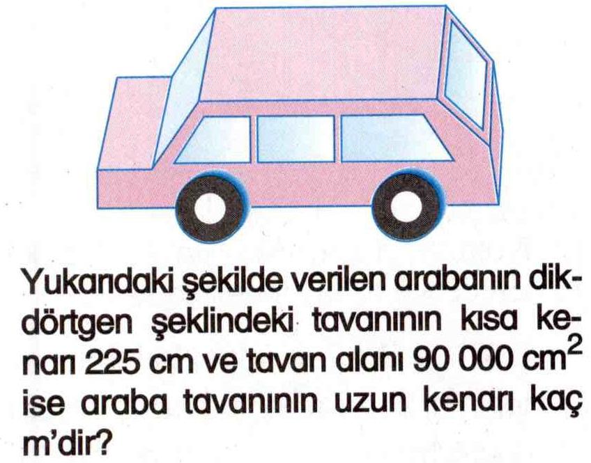Bir arabanın tavanının uzun kenarını bulma ile ilgili soru