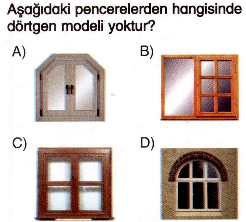 Pencerelerde dörtgen modelleri ile ilgili soru