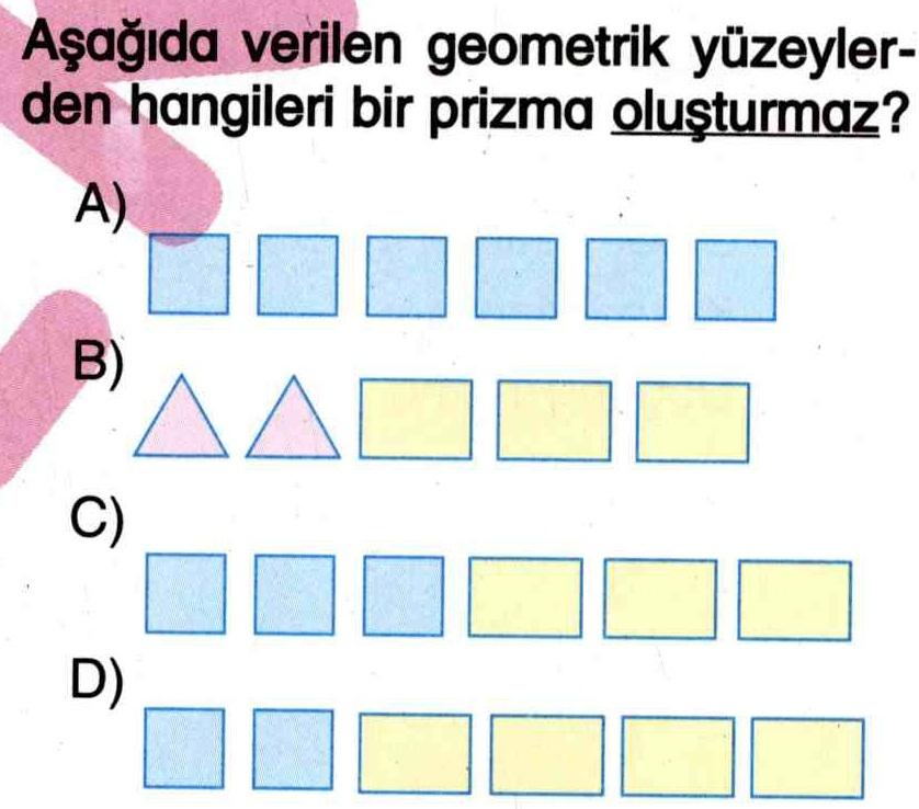 Prizma oluşturabilecek geometrik şekiller ile ilgili soru