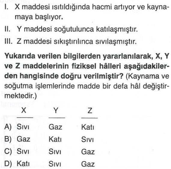 X, Y, Z maddelerinin fiziksel halleri ile ilgili soru